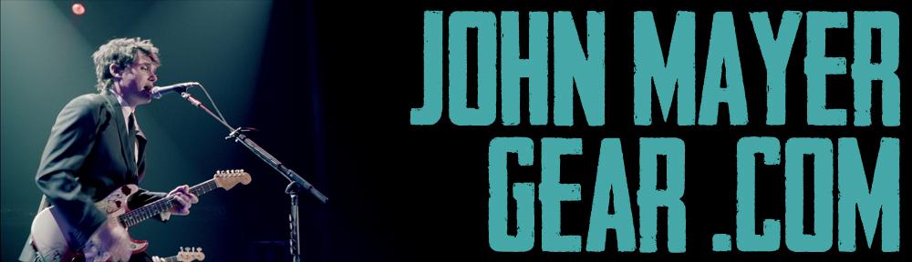 John Mayer Gear